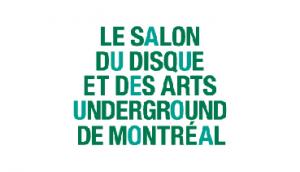 Salon du disque et des arts underground de Montréal