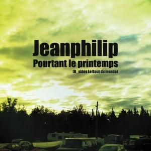 Jeanphilip / Pourtant le printemps