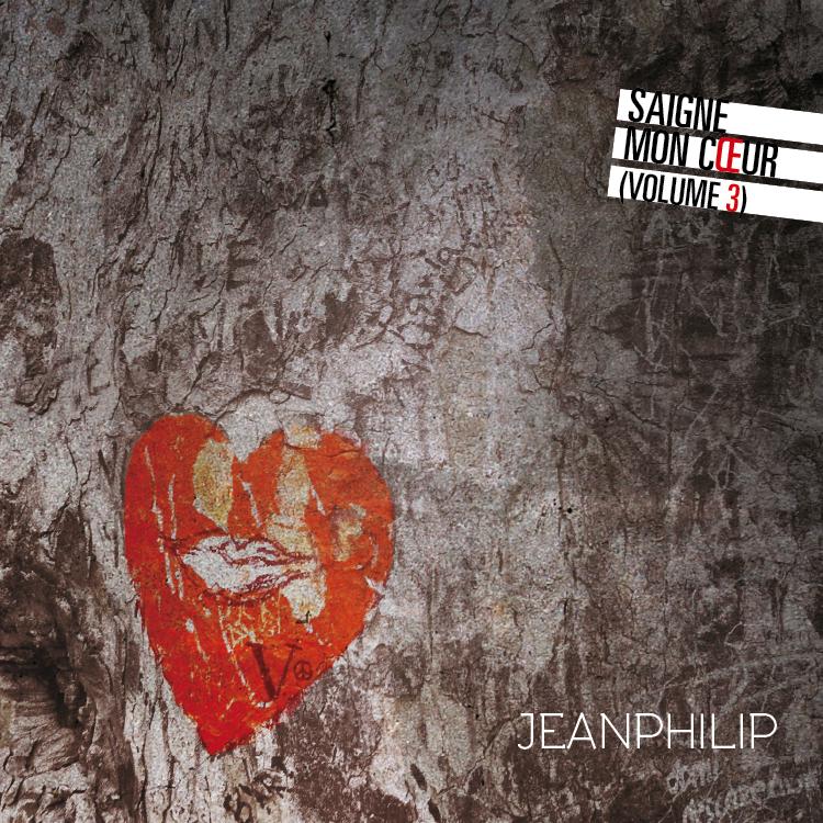 Jeanphilip / Saigne mon coeur