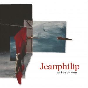 Jeanphilip / Semblant d'y croire