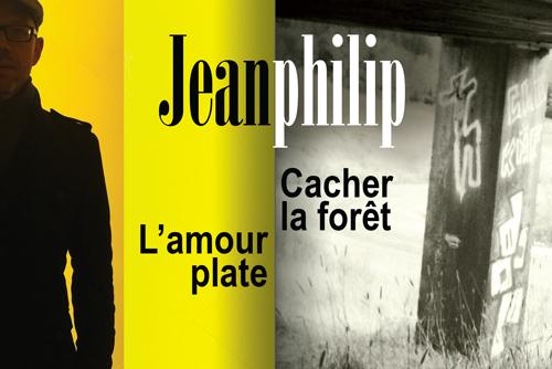 Jeanphilip   Cacher la forêt   L'amour plate