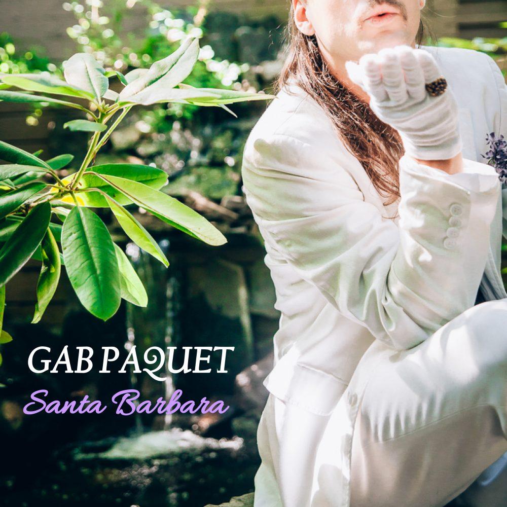 Gab Paquet  Santa Barbara