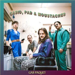 Gab Paquet | Casio- Pad & Moustaches